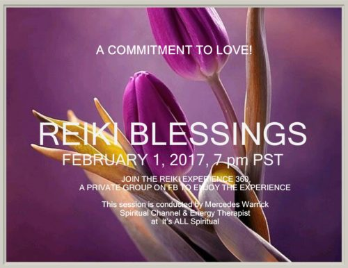 Reiki Blessings:  FREE EVENT @ ON FACEBOOK